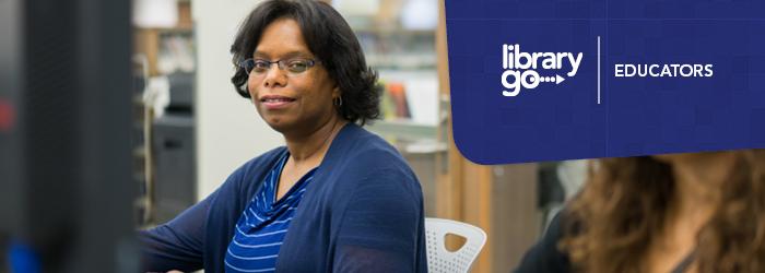 Library Go | Educators